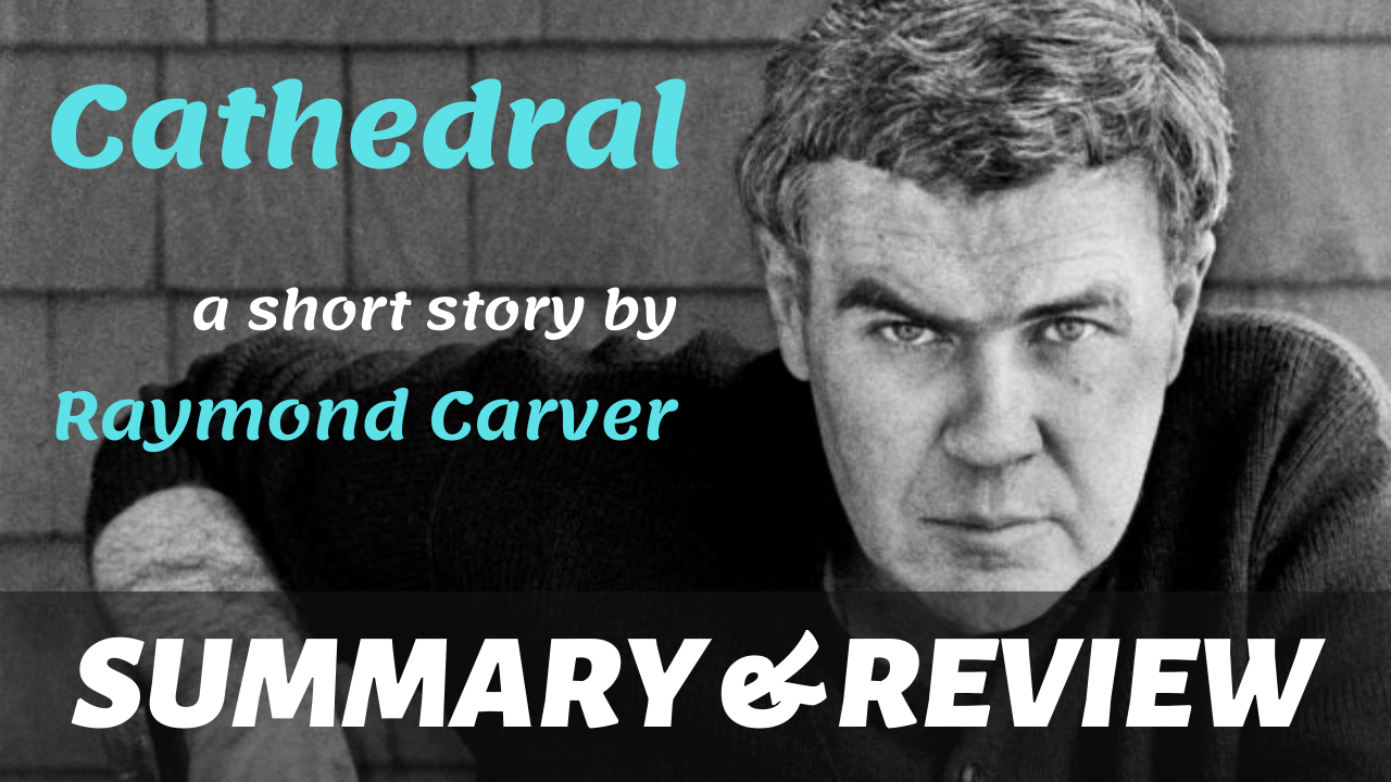 "a picture of raymond carver with the text ""cathedral - a short story by raymond carver"" written on it"