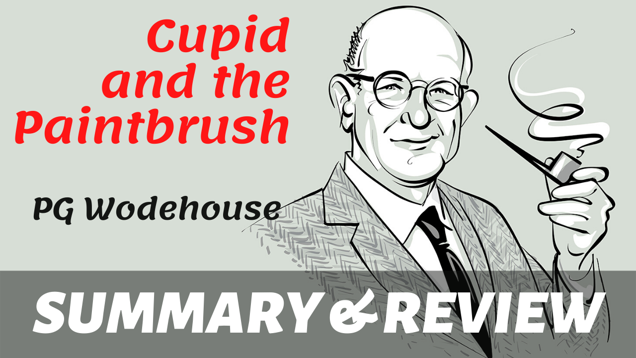 "cartoon of pg wodehouse and the text ""cupid and the paintbrush"" written next to it"