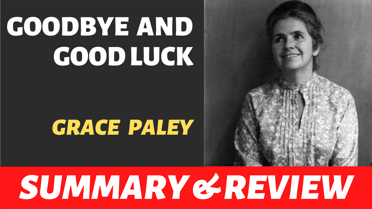 "the words ""goodbye and good luck grace paley"" written next to a picture of grace paley"