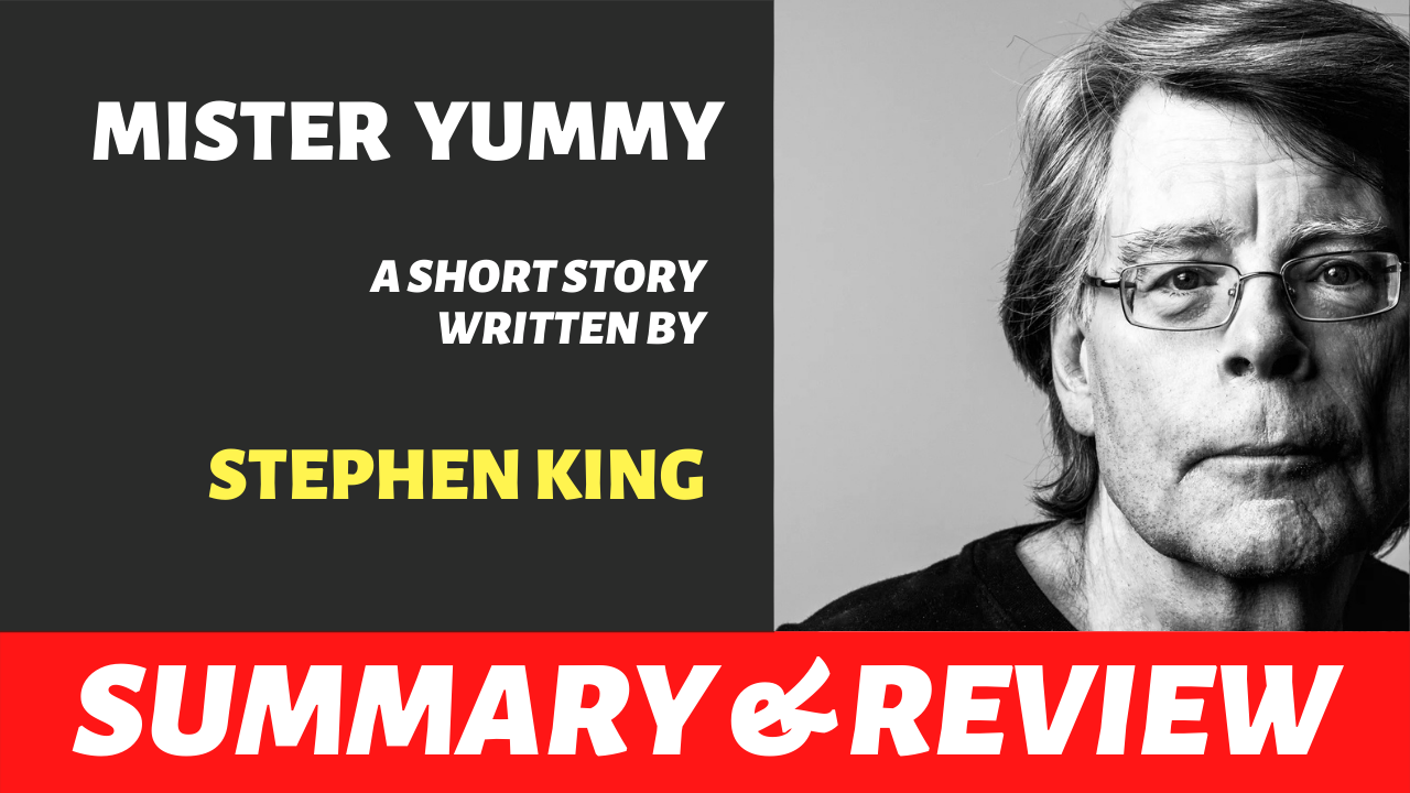"the words ""mister yummy stephen king summary review"" written next to a picture of stephen king"