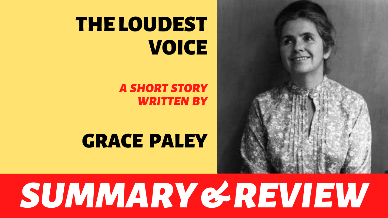 "the words ""the loudest voice grace paley summary and review"" written next to a picture of grace paley"