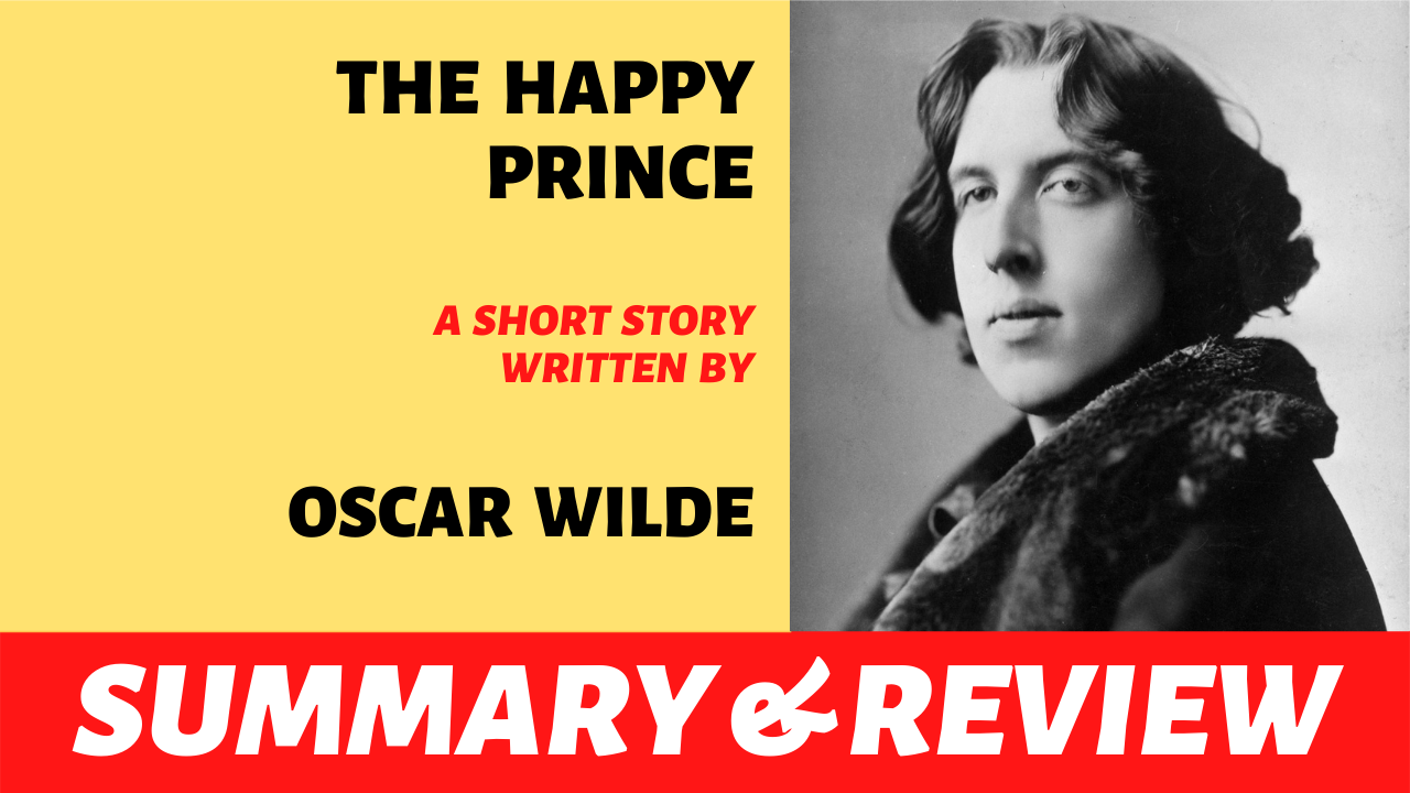 "the words ""happy prince by oscar wilde plot summary analysis and review"" written next to a picture of oscar wilde"