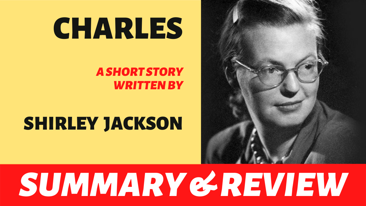 "the text ""charles by shirley jackson summary analysis"" written next to a portrait of shirley jackson"